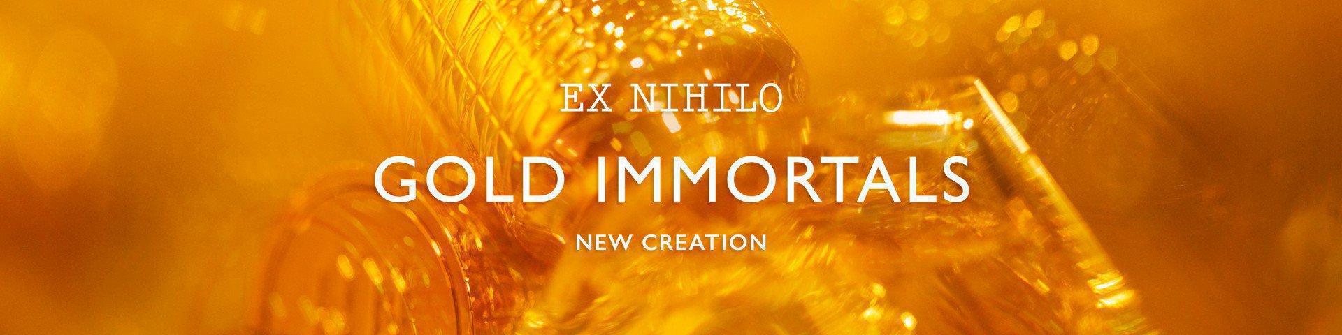 Новинка EX NIHILO GOLD IMMORTALS